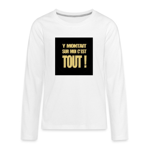 badgemontaitsurmoi - T-shirt manches longues Premium Ado