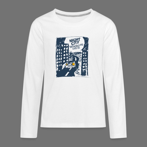 Night City - maailma, jossa elämme - Teinien premium pitkähihainen t-paita