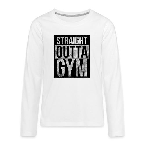 Fitness design - Straight Outta Gym - Teenagers' Premium Longsleeve Shirt