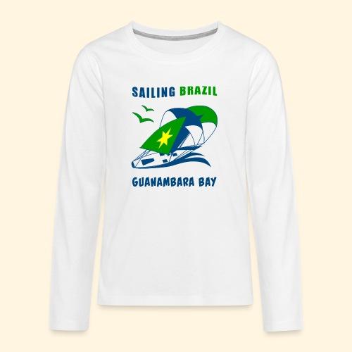 Sailing Brazil - Teenagers' Premium Longsleeve Shirt