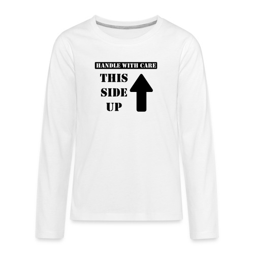 Handle with care / This side up - PrintShirt.at - Teenager Premium Langarmshirt