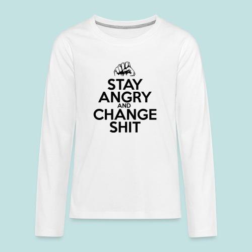 Stay Angry - Teenagers' Premium Longsleeve Shirt