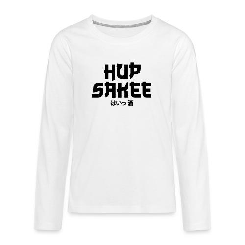 Hup Sakee - Teenager Premium shirt met lange mouwen