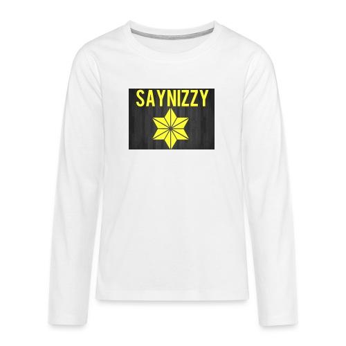 Say nizzy - Teenagers' Premium Longsleeve Shirt