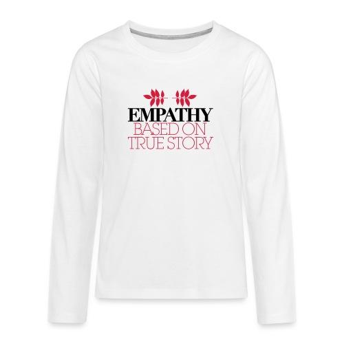 empathy story - Koszulka Premium z długim rękawem dla nastolatków