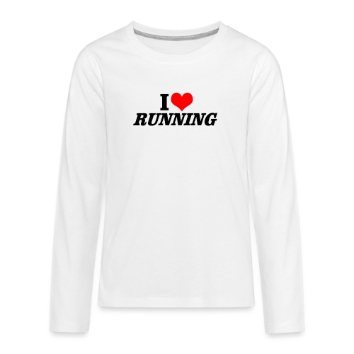 I love running - Teenager Premium Langarmshirt