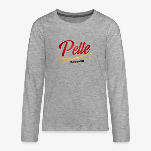 Pette the Drummer - Teenagers' Premium Longsleeve Shirt