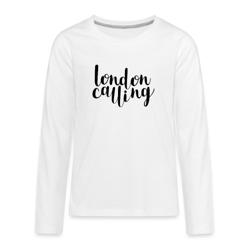 London Calling - Teenager Premium Langarmshirt