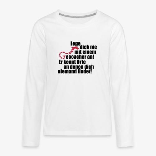 Leg' dich nicht mit uns an! - Teenager Premium Langarmshirt