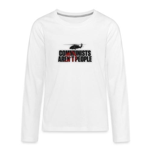 Communists aren't People (No uzalu logo) - Teenagers' Premium Longsleeve Shirt