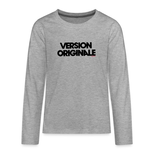 Version Original - T-shirt manches longues Premium Ado