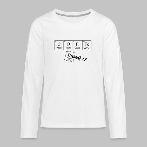 Coffee Break - Teenagers' Premium Longsleeve Shirt