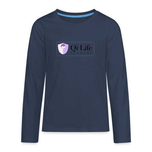 Qi Life Academy Promo Gear - Teenagers' Premium Longsleeve Shirt