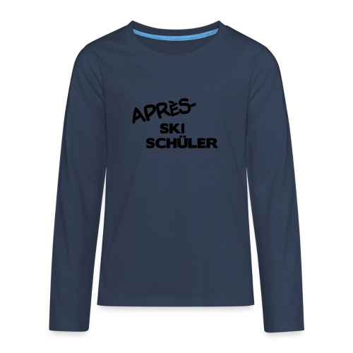 Après Ski Schüler, Winter Shirt - Teenager Premium Langarmshirt