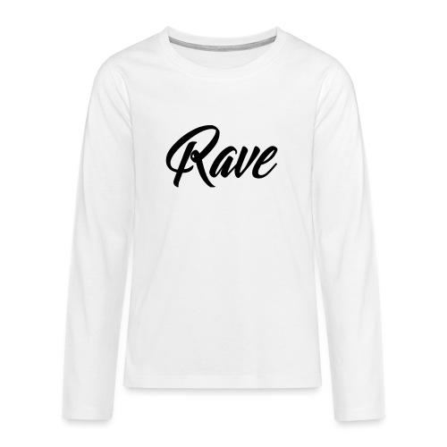 Rave - Teenager Premium Langarmshirt