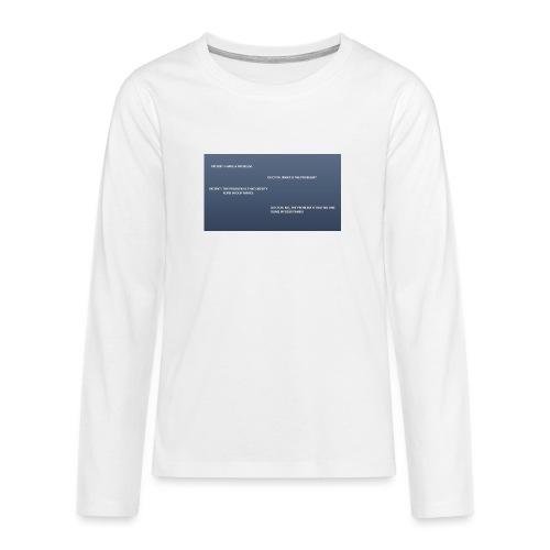 Running joke t-shirt - Teenagers' Premium Longsleeve Shirt