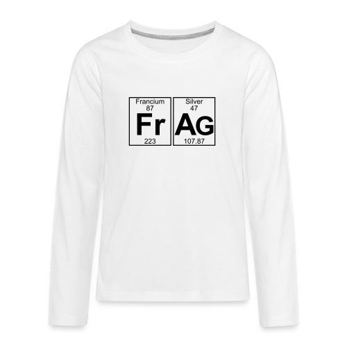 Fr-Ag (frag) - Full - Teenagers' Premium Longsleeve Shirt