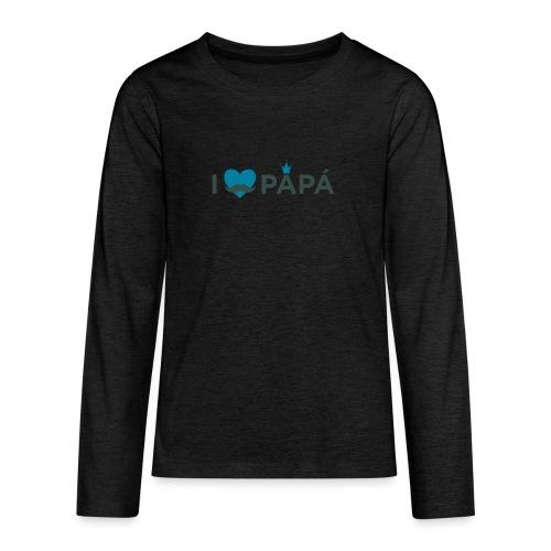 ik hoe van je papa - T-shirt manches longues Premium Ado
