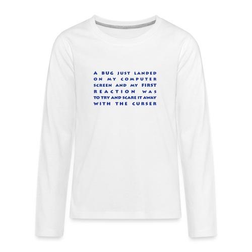 bug - Teinien premium pitkähihainen t-paita