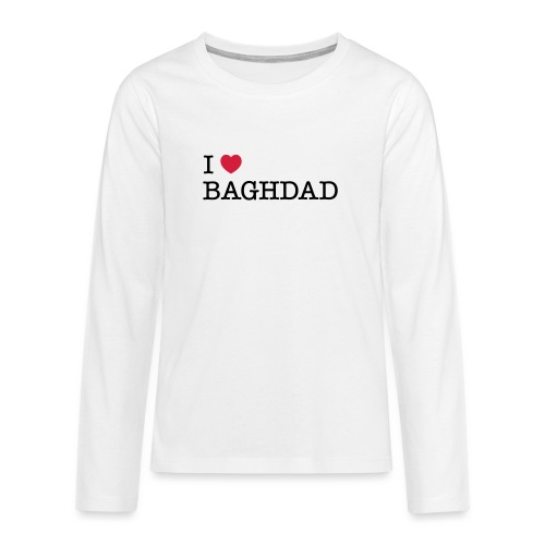 I LOVE BAGHDAD - Teenagers' Premium Longsleeve Shirt