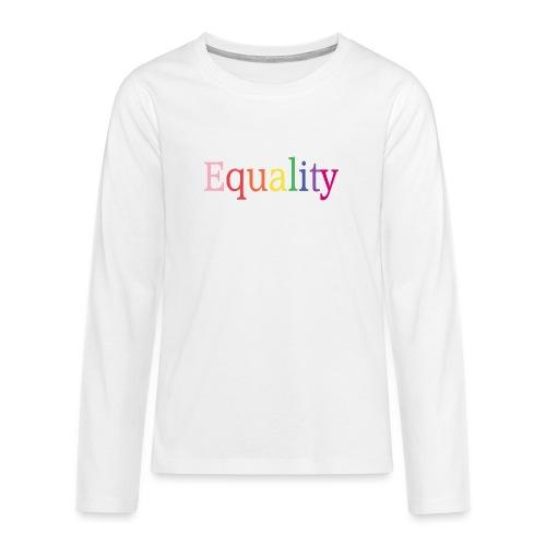 Equality | Regenbogen | LGBT | Proud - Teenager Premium Langarmshirt