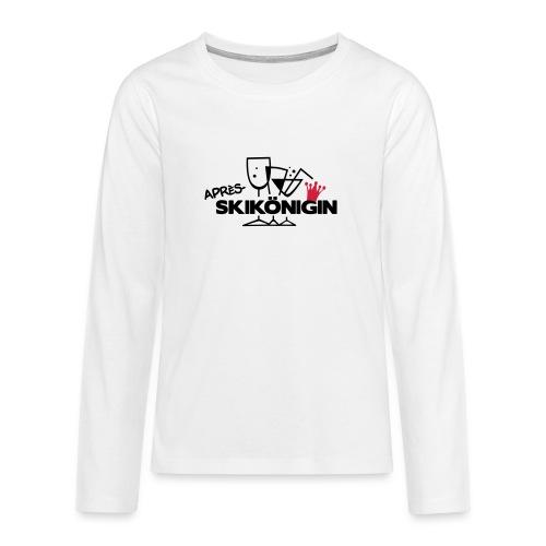 Apres Ski Königin - Teenager Premium Langarmshirt
