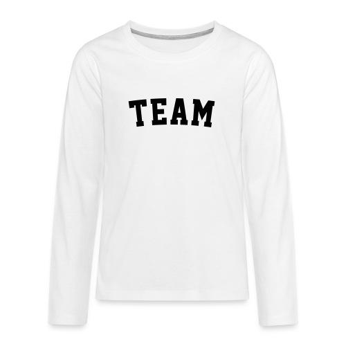 TEAM Dein Text - Teenager Premium Langarmshirt