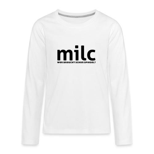 milc - Teenager Premium Langarmshirt