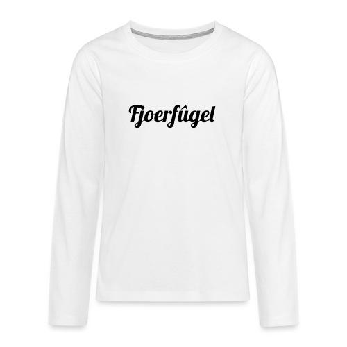 fjoerfugel - Teenager Premium shirt met lange mouwen