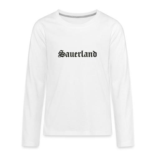 Sauerland - Teenager Premium Langarmshirt