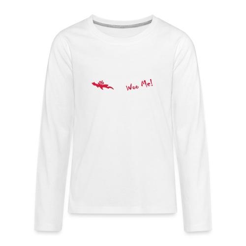 Woo Me 2 - Teenager Premium Langarmshirt