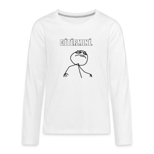 DÉTÉRMINÉ. - T-shirt manches longues Premium Ado