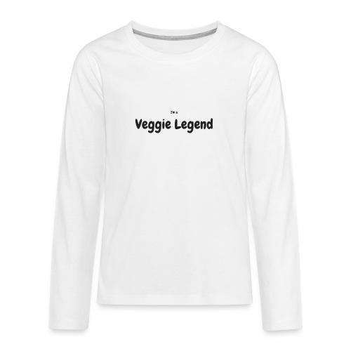 I'm a Veggie Legend - Teenagers' Premium Longsleeve Shirt