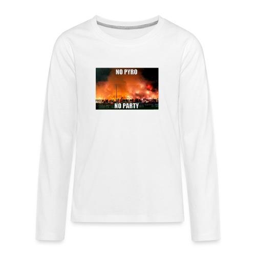 #NoPyroNoParty - Långärmad premium T-shirt tonåring