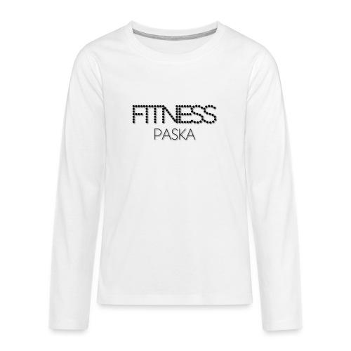 FITNESS PASKA - Teinien premium pitkähihainen t-paita