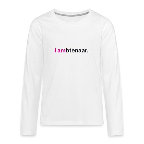 I ambtenaar - Teenager Premium shirt met lange mouwen