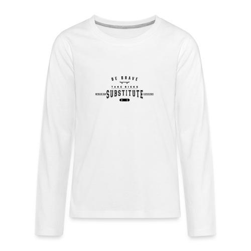 be brave - Koszulka Premium z długim rękawem dla nastolatków