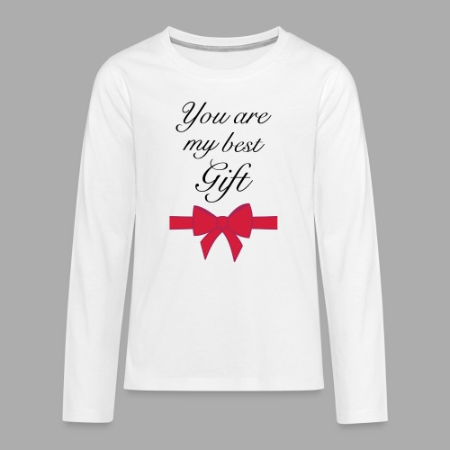 you are my best gift - Teenagers' Premium Longsleeve Shirt