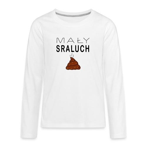 Mały sraluch - Koszulka Premium z długim rękawem dla nastolatków