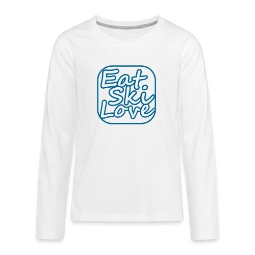 eat ski love - Teenager Premium shirt met lange mouwen
