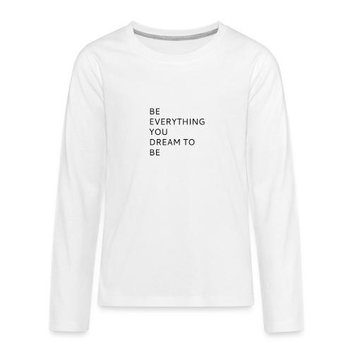Dreamer - Teinien premium pitkähihainen t-paita
