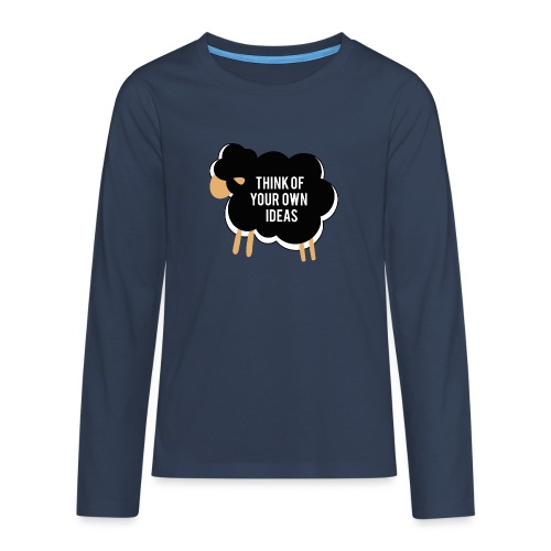 Think of your own idea! - Teenagers' Premium Longsleeve Shirt