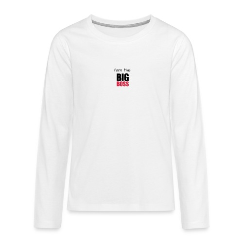 I am the big boss - T-shirt manches longues Premium Ado