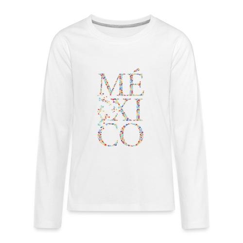 México - Teenager Premium Langarmshirt