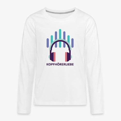 kopfhörerliebe - Teenager Premium Langarmshirt