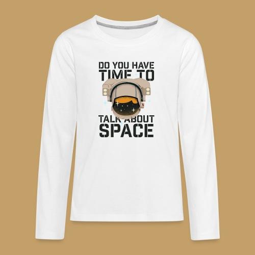 Time for Space - Koszulka Premium z długim rękawem dla nastolatków