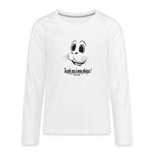 Touche pas à mon phoque de Baie de Somme - T-shirt manches longues Premium Ado