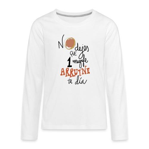 No dejes que 1 muggle arruine tu dia - Camiseta de manga larga premium adolescente