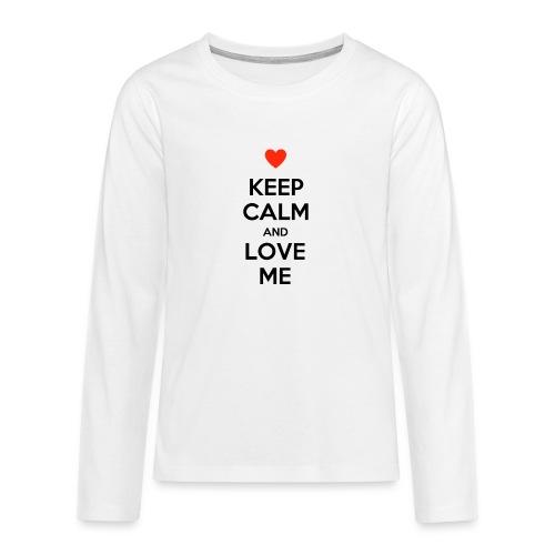 Keep calm and love me - Maglietta Premium a manica lunga per teenager