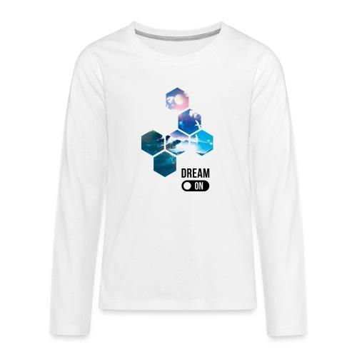 Dream on - T-shirt manches longues Premium Ado